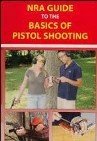 NRA Guide to the Basics of Pistol Shooting Book Cover