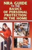 NRA Guide to the Basics of Personal Protection in the Home Book Cover